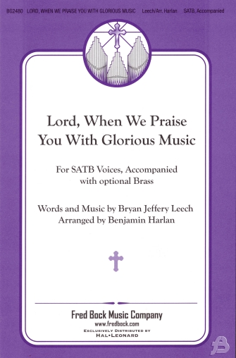 Product Cover for Lord, When We Praise You with Glorious Music