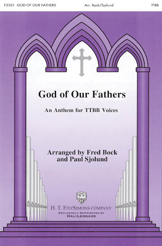 God of Our Fathers : TTBB : Paul Sjolund : Sheet Music : 08739912 : 884088064815