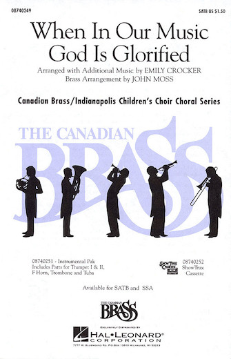 When in Our Music God Is Glorified : SSA : Emily Crocker : Indianapolis Children's Choir : Sheet Music : 08740250 : 073999471502