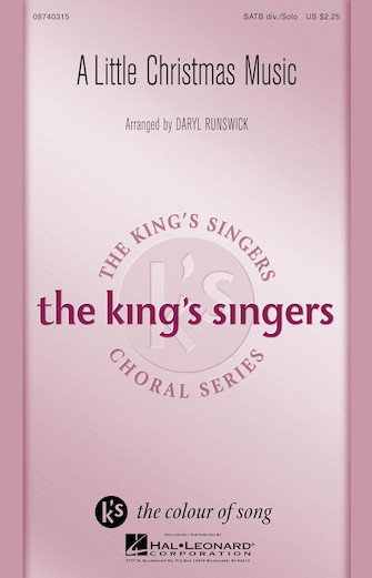 A Little Christmas Music : SATB divisi : Daryl Runswick : King's Singers : Sheet Music : 08740315 : 073999903102