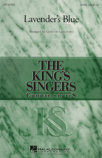Lavender's Blue : SATB : Gordon Langford : King's Singers : Sheet Music : 08740323 : 073999403237