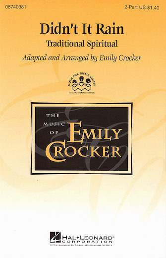 Didn't It Rain : 2-Part : Emily Crocker : Sheet Music : 08740381 : 073999403817