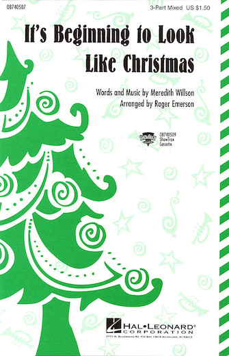 It's Beginning to Look Like Christmas : 3-Part : Roger Emerson : Meredith Willson : Sheet Music : 08740507 : 073999405071