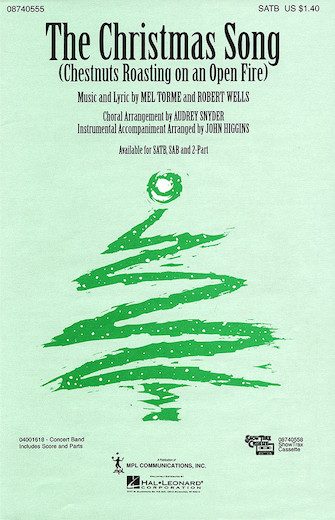 The Christmas Song : SATB : Audrey Snyder : Nat King Cole : Sheet Music : 08740555 : 073999405552