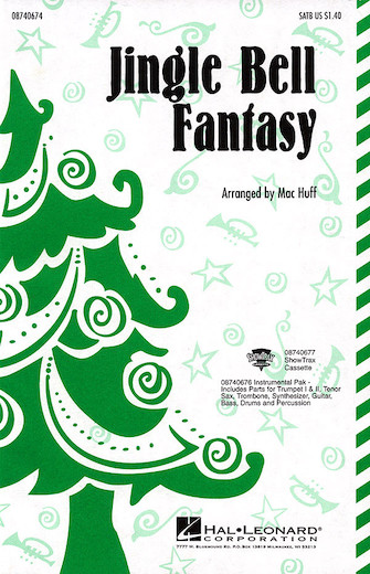Jingle Bell Fantasy : SSA : Mac Huff : Sheet Music : 08740675 : 073999406757