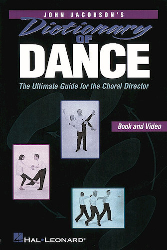Product Cover for Dictionary of Dance – The Ultimate Guide for the Choral Director (Resource)