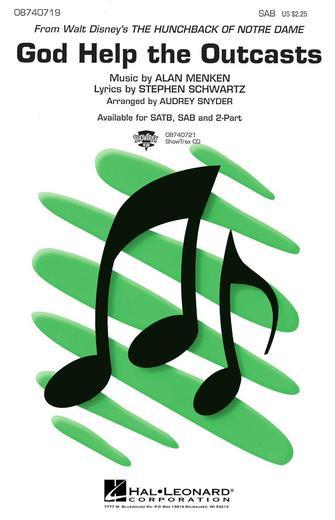 God Help the Outcasts : SAB : Audrey Snyder : Alan Menken : The Hunchback of Notre Dame : Sheet Music : 08740719 : 073999407198
