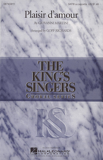 Plaisir d'Amour : SATB : Goff Richards : King's Singers : Sheet Music : 08740811 : 073999408119