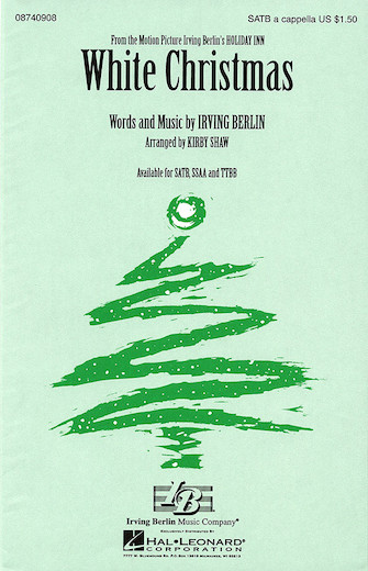 White Christmas : SATB : Kirby Shaw : Irving Berlin : Sheet Music : 08740908 : 073999409086