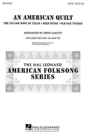 An American Quilt : SATB : John Leavitt : Sheet Music : 08740972 : 073999409727