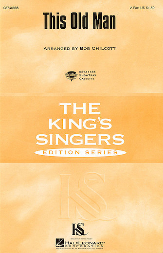 This Old Man : SSAA : Bob Chilcott : King's Singers : Songbook : 08740330 : 073999029383