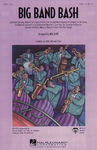 Big Band Bash (Medley) : SATB : Mac Huff : Sheet Music : 08741055 : 073999547382