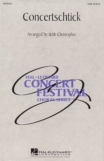 Concertschtick (Medley) : SATB : Keith Christopher : Sheet Music : 08741060 : 073999768787