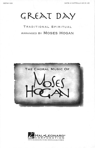 Great Day : SATB : Moses Hogan : Sheet Music : 08741181 : 073999094718