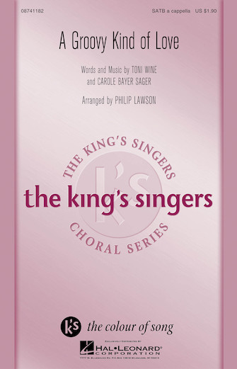 A Groovy Kind of Love : SATB divisi : Philip Lawson : Toni Wine : King's Singers : Sheet Music : 08741182 : 073999680829