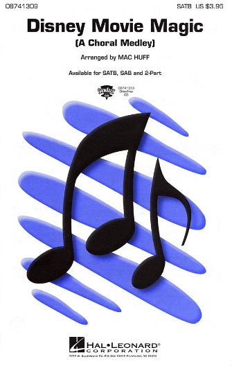Disney Movie Magic (Medley) : SATB : Mac Huff : Sheet Music : 08741309 : 073999229721