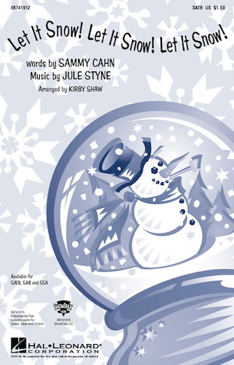 Let It Snow! Let It Snow! Let It Snow! : SSA : Kirby Shaw : Sammy Cahn : Sheet Music : 08741914 : 073999419146