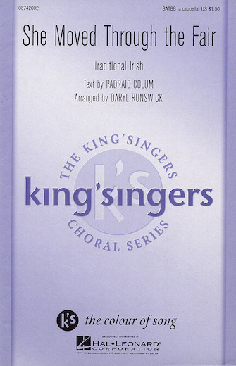 She Moved Through the Fair : SATB divisi : Daryl Runswick : King's Singers : Sheet Music : 08742002 : 073999420029