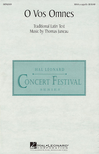 O Vos Omnes : SSAA : Thomas Juneau : Thomas Juneau : Sheet Music : 08742009 : 073999148725