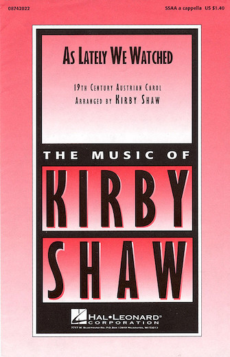 As Lately We Watched : SSAA : Kirby Shaw : Sheet Music : 08742022 : 073999171228