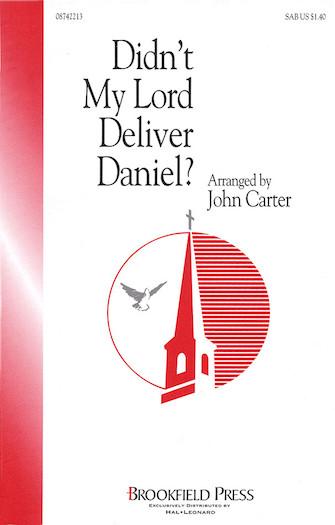 Didn't My Lord Deliver Daniel : SAB : John Carter : Sheet Music : 08742213 : 073999422139