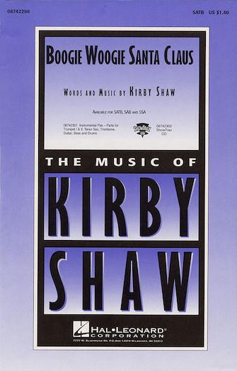 Boogie Woogie Santa Claus : SATB : Kirby Shaw : Leon Rene : Sheet Music : 08742298 : 073999629583