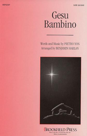 Gesu Bambino : SATB : Benjamin Harlan : Sheet Music : 08742369 : 073999423693