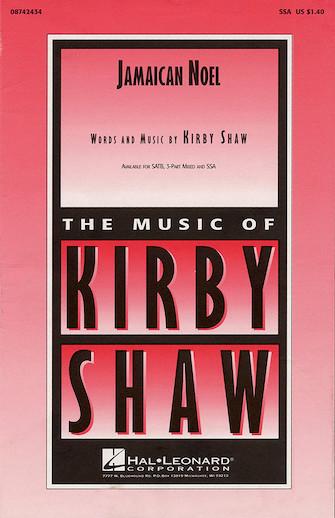 Jamaican Noel : SATB : Kirby Shaw : Sheet Music : 08657902 : 073999770889