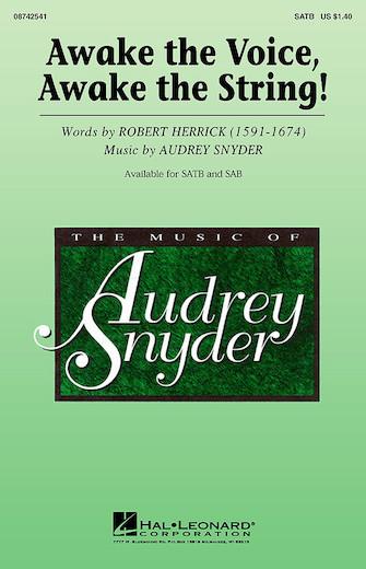 Awake the Voice, Awake the String! : SATB : Audrey Snyder : Audrey Snyder : Sheet Music : 08742541 : 073999481402