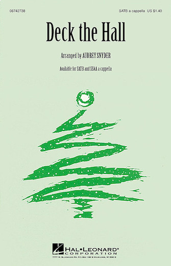 Deck the Halls : SATB : Audrey Snyder : Sheet Music : 08742738 : 073999427387