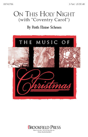 On This Holy Night : 2-Part : Ruth Elaine Schram : Ruth Elaine Schram : Sheet Music : 08742786 : 073999427868