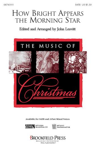 How Bright Appears the Morning Star : SATB : John Leavitt : Sheet Music : 08743111 : 073999572513