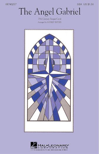 The Angel Gabriel : SSA : Audrey Snyder : Sheet Music : 08743257 : 073999432572