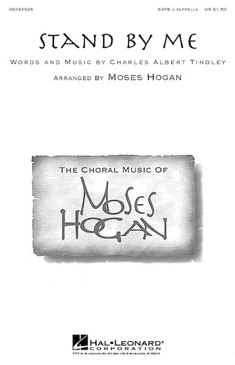 Stand By Me : SATB : Moses Hogan : Jerry Leiber : Sheet Music : 08743328 : 073999182408