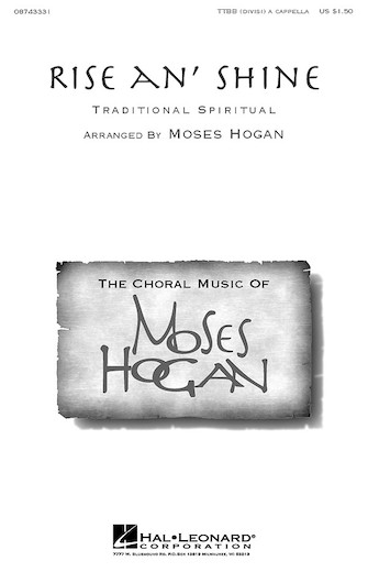 Rise an' Shine : TTBB : Moses Hogan : Sheet Music : 08743331 : 073999652307