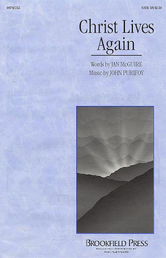 Christ Lives Again : SATB : John Purifoy : John Purifoy : Sheet Music : 08743352 : 073999876529