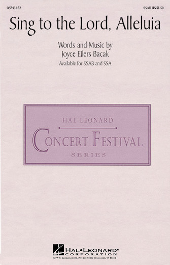 Sing to the Lord, Alleluia : SSAB : Joyce Eilers : Joyce Eilers : Sheet Music : 08743462 : 073999434620