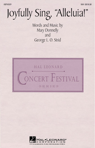 Joyfully Sing, Alleluia! : SSA : Mary Donnelly : Mary Donnelly : Sheet Music : 08743539 : 073999435399