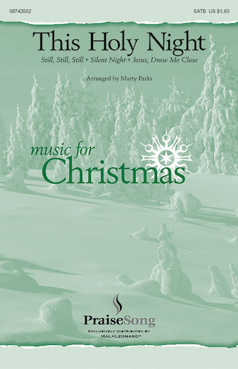 This Holy Night : SATB : Marty Parks : Sheet Music : 08743562 : 073999603828