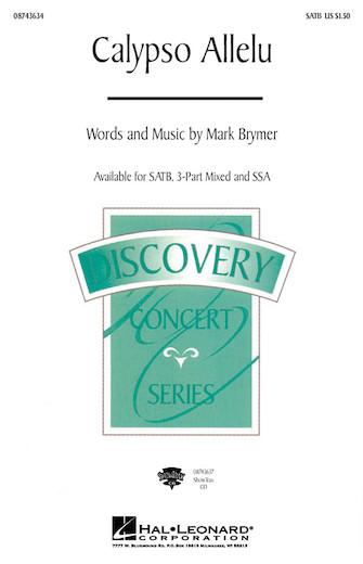 Calypso Allelu : SAB : Mark Brymer : Mark Brymer : Sheet Music : 08743636 : 073999886009