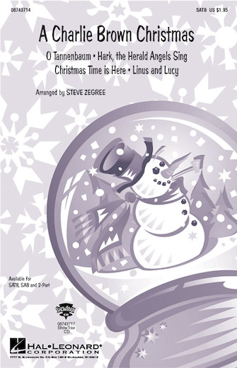 A Charlie Brown Christmas (Medley) : 2-Part : Steve Zegree : A Charlie Brown Christmas : Sheet Music : 08743716 : 073999437164