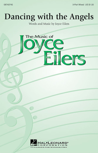 Dancing with the Angels : 3-Part : Joyce Eilers : Joyce Eilers : Sheet Music : 08743745 : 073999747164