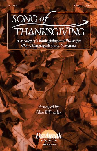 Song of Thanksgiving : SATB : Alan Billingsley : Sheet Music : 08743820 : 073999438208