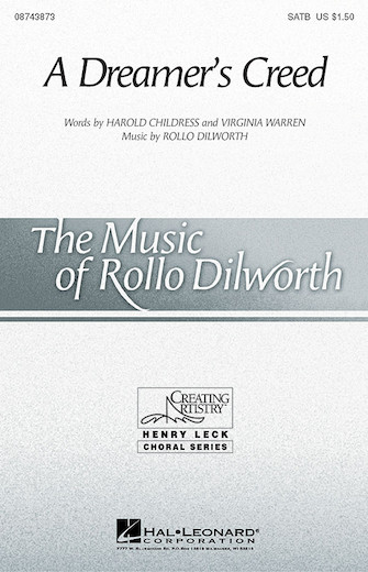 A Dreamer's Creed : SATB : Rollo Dilworth : Sheet Music : 08743873 : 073999438734