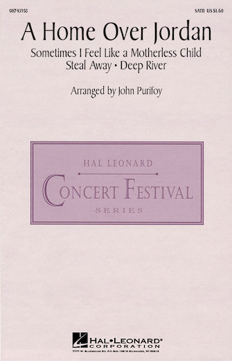 A Home Over Jordan : SATB : John Purifoy : Sheet Music : 08743953 : 073999439533