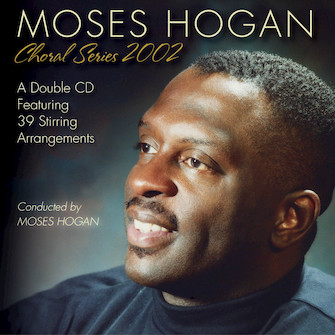 Product Cover for Moses Hogan Choral Series 2002