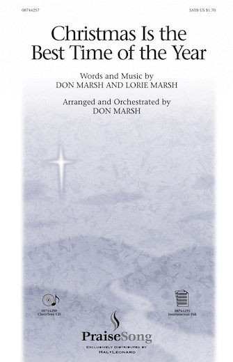 Christmas Is the Best Time of the Year : SATB : Don Marsh : Don Marsh : Sheet Music : 08744257 : 073999803433