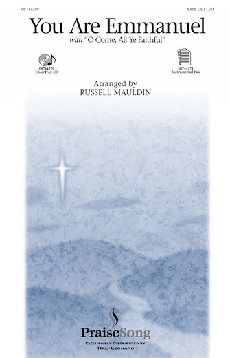 You Are Emmanuel : SATB : Russell Mauldin : Sheet Music : 08744269 : 073999268928