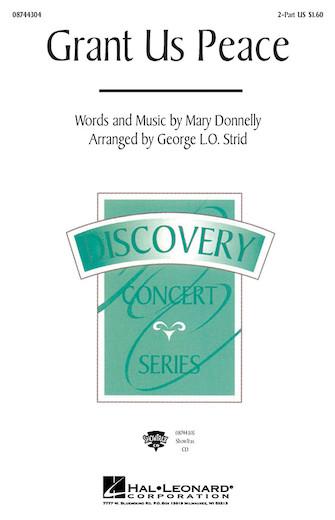 Grant Us Peace : 2-Part : George L.O. Strid : Sheet Music : 08744304 : 073999304121