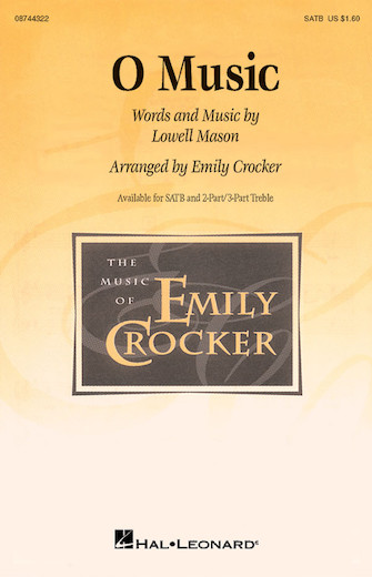 O Music : SATB : Emily Crocker : Sheet Music : 08744322 : 073999274622